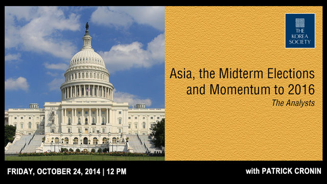 Asia, the Midterm Elections and Momentum to 2016