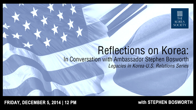 Reflections on Korea: In Conversation with Ambassador Stephen Bosworth
