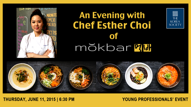 An Evening with Chef Esther Choi of Mokbar