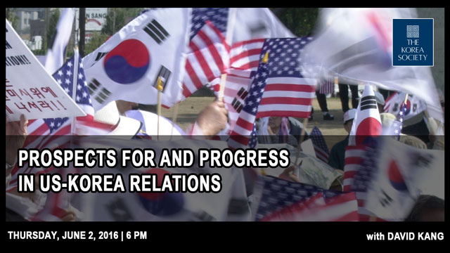 Prospects for and Progress in US-Korea Relations