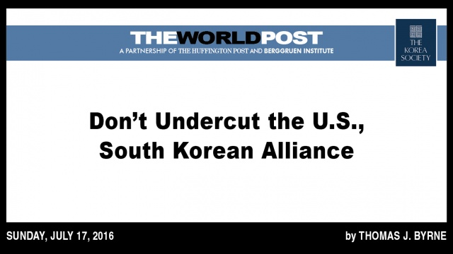 Don't Undercut the U.S., South Korean Alliance