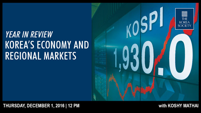 A Year in Review: Korea's Economy and Regional Markets