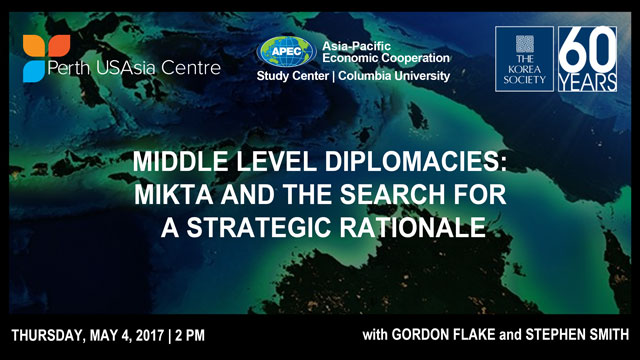 Middle Level Diplomacies: MIKTA and the Search for a Strategic Rationale
