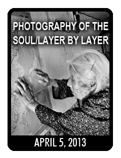 Photography of the Soul-Layer by Layer