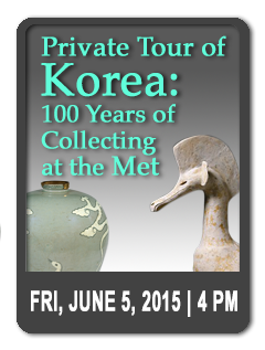--SOLD OUT-- Private Tour of Korea: 100 Years of Collecting at the MET